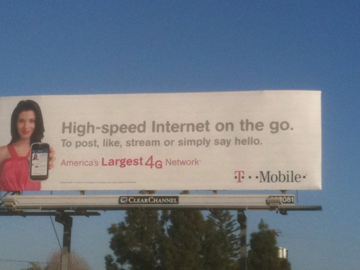 T-Mobile billboard High-speed Internet on the go. To post, like, stream or simply say hello.