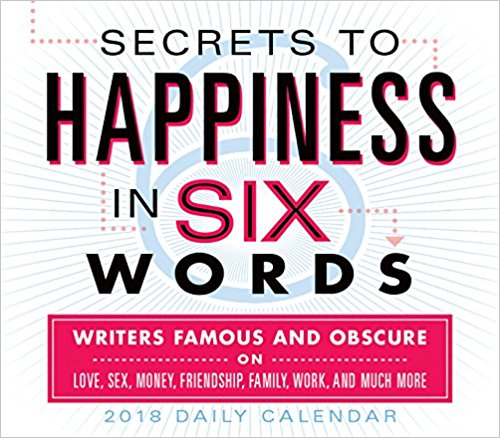 Secrets to Happiness in Six Words